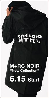 M+RC NOIR New Collection