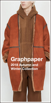 Graphpaper 2018A/W Collection