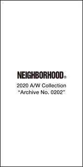 Neighborhood 2020AW Collection 8.22 Start