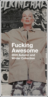 Fucking Awesome 2020AW Collection