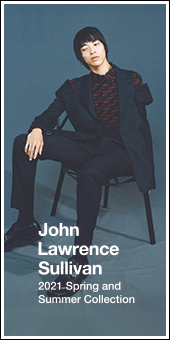 John Lawrence Sallivan 2021 Spring & Summer Collection